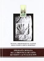 Epigrafía romana de la provincia de León: revisión y actualización