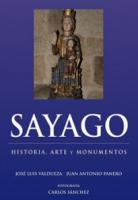 Sayago: historia, arte y monumentos