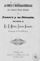 Apuntes y noticias curiosas para formalizar la historia eclesiástica de Zamora y su Diócesis
