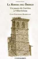La ribera del Órbigo: un paseo de Carrizo a Villaviciosa