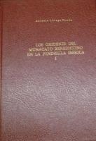 Los orígenes del monacato benedictino en la Península Ibérica. I: El monacato hispano prebenedictino