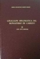 Colección diplomática del Monasterio de Carrizo. II (1260-1299 e Índices)