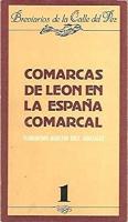 Comarcas de León en la España comarcal: (contribución a la tesis del municipio-comarca)