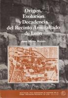 Origen, evolución y decadencia del recinto amurallado de León