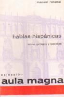 Hablas hispánicas: temas gallegos y leoneses