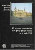 El proceso constructivo de la Plaza Mayor leonesa en el siglo XVII