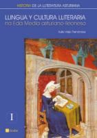 Llingua y cultura lliteraria na Edá Media asturiano-lleonesa