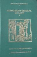 Tradiciones orales leonesas. T.1. Romancero general de León I