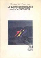 La guerrilla antifranquista en León (1936-1951)