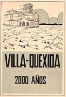 Villa-Quexida, 2000 años