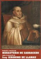 Fundación y dotación del Monasterio de Carracedo: según el manuscrito de fray Jerónimo de Llamas: año 1593