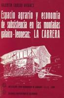 Espacio agrario y economía de subsistencia en las montañas galaico-leonesas, La Cabrera