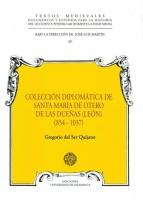 Colección diplomática de Santa María de Otero de las Dueñas (León), (854-1037)