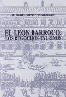 El León barroco: los regocijos taurinos
