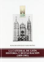 La catedral de León: historia y restauración: 1859-1901