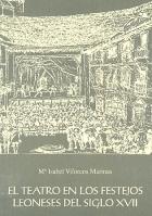 El teatro en los festejos leoneses del siglo XVII
