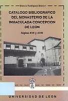 Catálogo bibliográfico del Monasterio de la Inmaculada Concepción de León: siglos XVII y XVIII