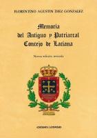 Memoria del Antiguo y Patriarcal Concejo de Laciana