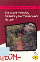 Las aguas minerales, termales y mineromedicinales de León