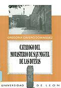 Catálogo del fondo monástico de San Miguel de las Dueñas