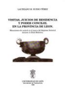 Visitas, juicios de residencia y poder concejil en la provincia de León : mecanismos de control en el marco del Régimen Señorial durante la Edad Moderna