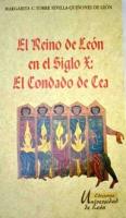 El Reino de León en el siglo X: el Condado de Cea