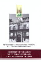 Historia y evolución de un espacio urbano: la Plaza Mayor de León