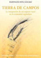 Tierra de Campos. La integración de un espacio rural en la economía