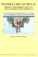 Mansilla de las mulas: origen y desarrollo de una villa leonesa bajo medieval