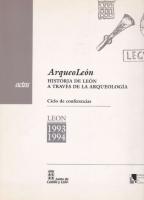 ArqueoLeón: historia de León a través de la arqueología
