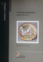 Colección etnográfica. Museo de León