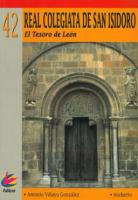 Real Colegiata de San Isidoro: el tesoro de León