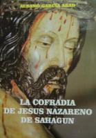 La Cofradía de Jesús Nazareno de Sahagún