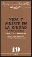 Vida y muerte en la ciudad (Topografía médica de León)