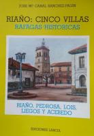 Riaño, cinco villas: ráfagas históricas