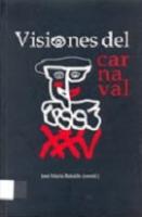 Visiones del carnaval (La Bañeza, 6-9 julio, 2004)