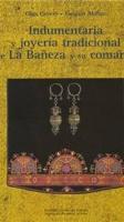 Indumentaria y joyería tradicional de La Bañeza y su comarca