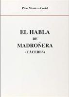 El habla de Madroñera (Cáceres)