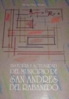 Historia y actualidad del Municipio de San Andrés de Rabanedo: : biogeografía, historia, arte, cultura y convivencia social