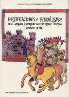 Fortificaciones y feudalismo en el origen y formación del reino leonés (siglos IX-XIII)