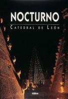 Nocturno: Catedral de León