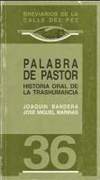 Palabra de pastor: historia oral de la trashumancia