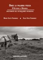Onde la palabra pousa. D'Asturias a Miranda: Crestomatía del asturḷḷionés occidental
