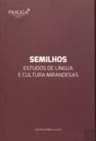 Semilhos : estudos de língua e cultura mirandesas