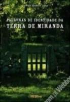 Palavras de identidade da terra de Miranda