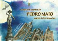 La historia secreta de Pedro Mato, capitán de los maragatos