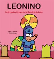 Leonino. La leyenda del topo de la catedral de León