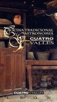 Cocina tradicional y gastronomía de las comarcas de CUATRO VALLES