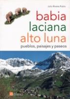 Babia, Laciana, Alto Luna: pueblos, paisajes y paseos