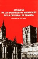 Catálogo de los documentos medievales de la catedral de Zamora